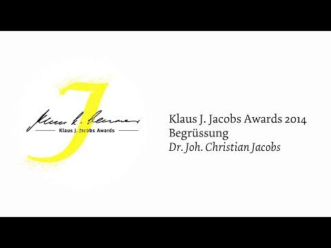 Klaus J. Jacobs Awards 2014 - Begrüssung Dr. Joh. Christian Jacobs