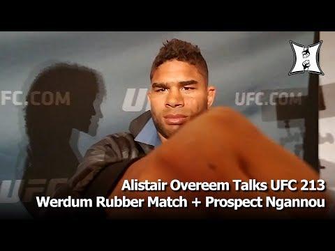 UFC 213's Alistair Overeem Says Werdum Inspired Him, Keeping An Eye On Ngannou