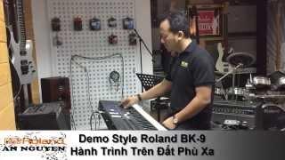 Đàn Organ Roland BK9 - Hành Trình Trên Đất Phù Xa