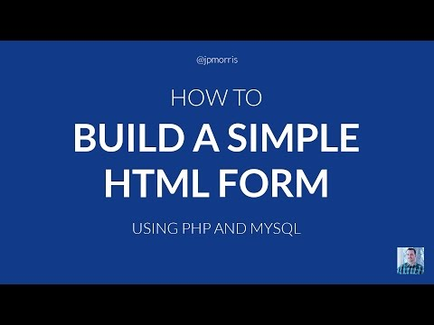 How Build A Simple HTML Form Using PHP And MySQL
