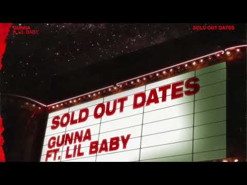 Gunna - Sold Out Dates ft. Lil Baby [Official Audio] thumbnail