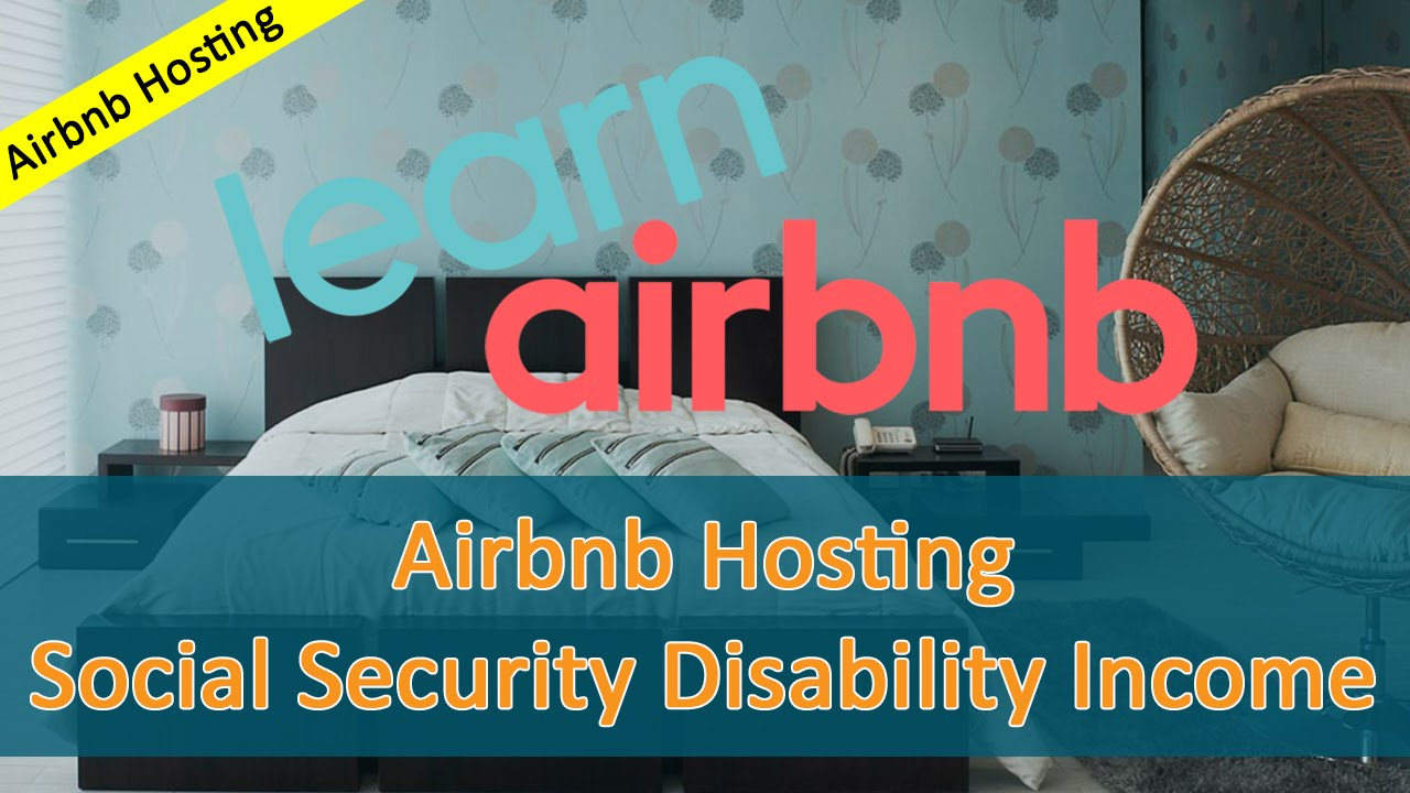 Airbnb Hosting and Social Security Disability Income