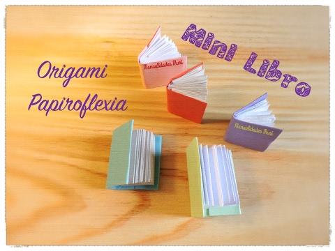 Mini libro origami papiroflexia paso a paso book - Papiroflexia paso a paso ...