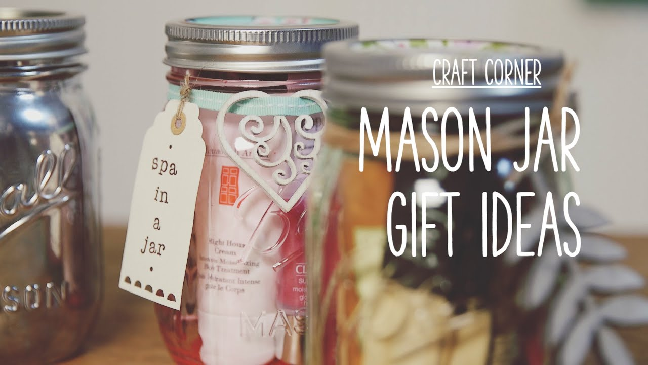 Craft Corner How To Make A Mason Jar Gifts Youtube