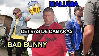 Maluma - X (The Film) - DETRÁS DE CAMARAS x Bad bunny chambea