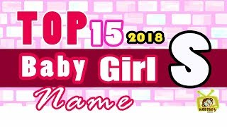 Baby Girl Name Starting With S, 2018 's Top 15, Modern Baby Names 2018
