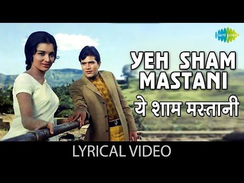 Yeh Sham Mastani with lyrics | ये शाम मस्तानी गाने के बोल | Kati Patang | Rajesh Khanna/Asha Parekh