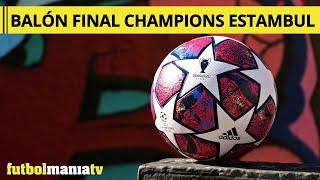 Mala suerte Edad adulta Adelantar  Balón adidas Final Champions League Estambul - YouTube
