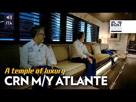 [ITA] CRN M/Y ATLANTE - Yacht Test & Interni- The Boat Show