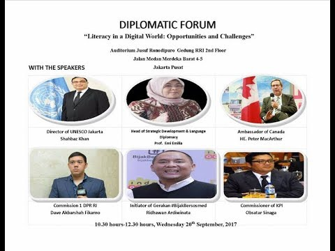 RRI WORLD SERVICE VOICE OF INDONESIA PRESENTS DIPLOMATIC FORUM : LITERACY IN A DIGITAL WORLD : OPPOT