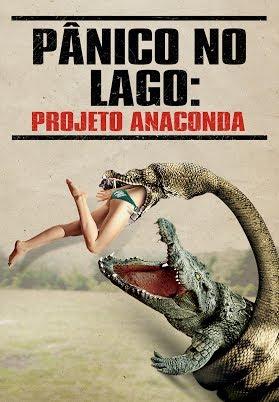 Assistir Pânico No Lago: Projeto Anaconda