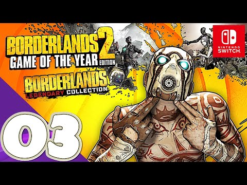 Borderlands 2 Game Of The Year Edition [Switch] - Gameplay Walkthrough Part 3 - No Commentary