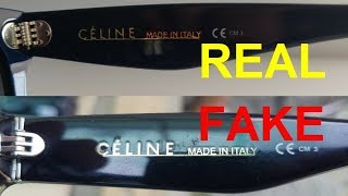How to spot fake Celine sunglasses. Real vs fake Celine