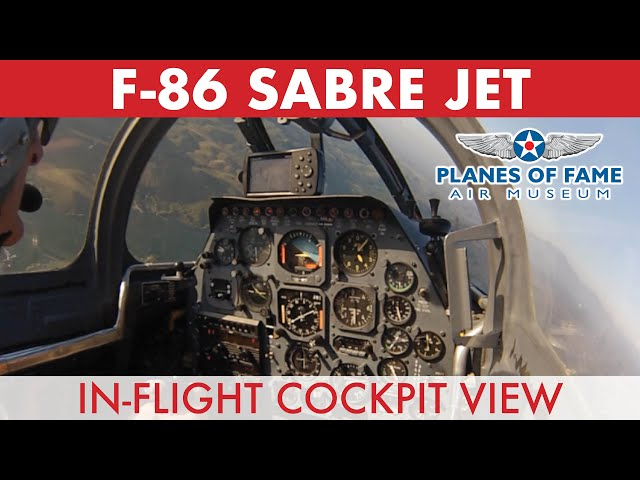 F86 Sabre Jet In-Flight Cockpit View w/ Steve Hinton  |  PART II  |  Planes of Fame