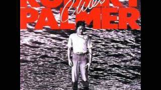 Robert Palmer-Not A Second Time
