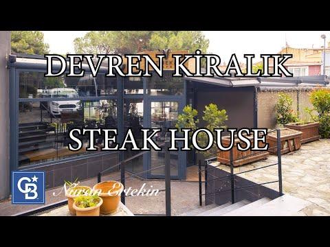 CB NURAN Ertekin - Üsküdar Çamlıca eteklerinde Devren Kiralık Steak House - 23.6.2021