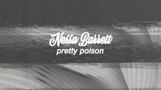 Nessa Barrett - pretty poison ( lyric )