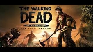 THE WALKING DEAD THE FINAL SEASON EPISODE 1