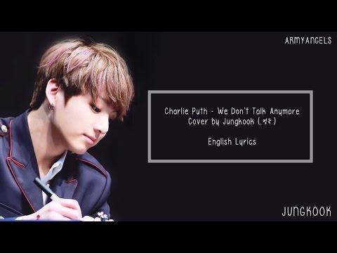 {full}-jungkook---we-don't-talk-anymore-(cover-lyrics)