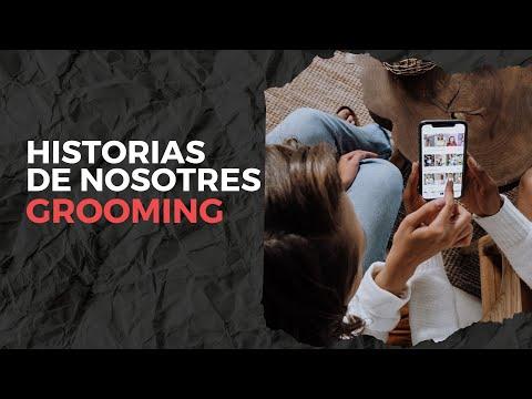 Historias de Nosotres: #Grooming