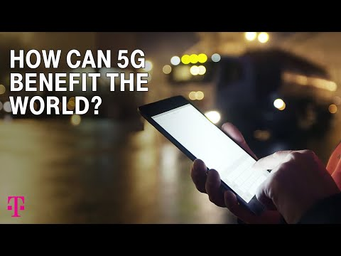 How Future 5G Networks Will Benefit The World | T-Mobile