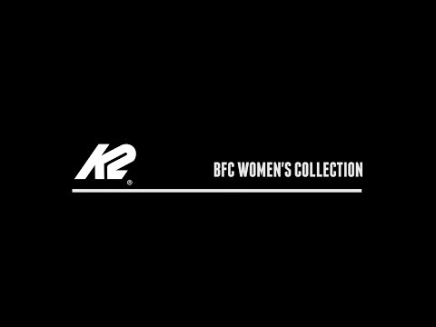 2019 K2 B.F.C. WOMEN'S BOOT COLLECTION