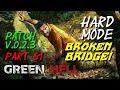 Broken Bridge! - Green Hell - Hard Mode v.0.2.3 - Part 61