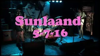 Sunlaand May 7th @ The Rebel Lounge