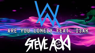 Steve Aoki & Alan Walker - Are You Lonely feat. ISAK (Sub español + Extended version)
