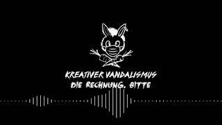 Kreativer Vandalismus - die Rechnung, bitte