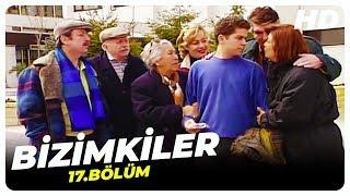 Bizimkiler 17. Bölüm  Nostalji Diziler