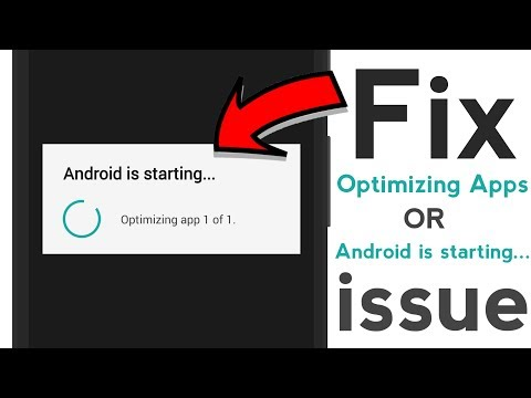 How To Fix Android Is Starting/Optimizing App 1 Of 1 Issue On Any Android Phone | 2 Solution