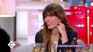 Au dîner avec Lou Doillon ! - C à Vous - 04/04/2019