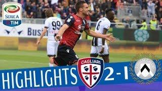 Cagliari - Udinese 2-1 - Highlights - Giornata 32 - Serie A TIM 2017/18