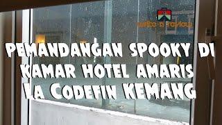 Gambar cover VIEW SPOOKY DI HOTEL AMARIS CODEFIN