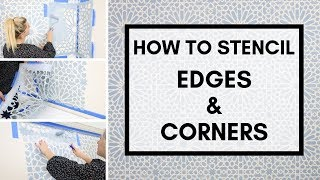 How To Stencil Edges and Corners
