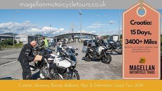 Magellan Balkans Motorcycle Tour 2016 - full movie