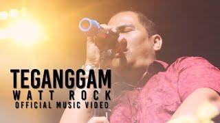 Watt Rock - Teganggam (Official Music Video)