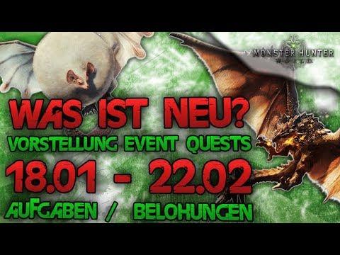 Monster Hunter World Deutsch - Vorstellung neuer Event Quests, 18.01-22.02, Aufgaben/Belohnungen thumbnail