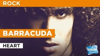 """Video Barracuda in the Style of """"Heart"""" with lyrics (no lead vocal) download MP3, 3GP, MP4, WEBM, AVI, FLV Juli 2018"""