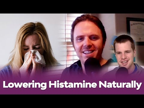 Lowering Histamine Naturally - Getting to the Root Cause of High Histamine - Live Podcast  #154