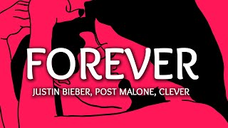 Gambar cover Justin Bieber - Forever (Lyrics) ft. Post Malone, Clever