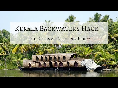 Cheap Kerala Backwaters Tour Hack: Kollam to Alleppey Ferry, India