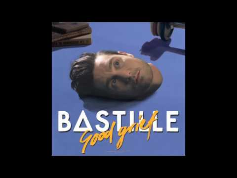 Good Grief - Bastille