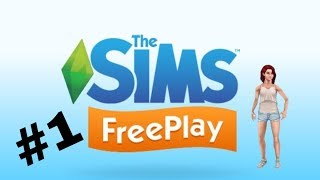 Sims FreePlay/Обучение/#1