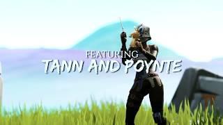 Introducing Naive Poynte x Naive Tann - Fortnite Montage