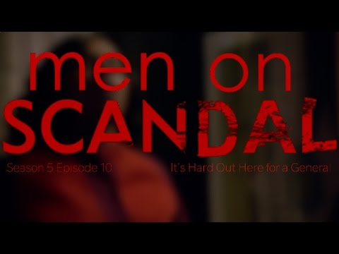Scandal recap/review It's Hard Out Here for a General