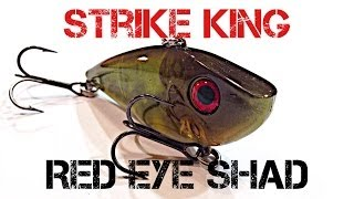 Lure Review- Strike King Red Eye Shad