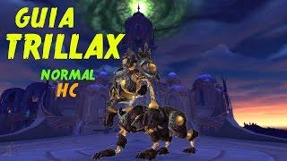 wow legion guia trillax normal y hc