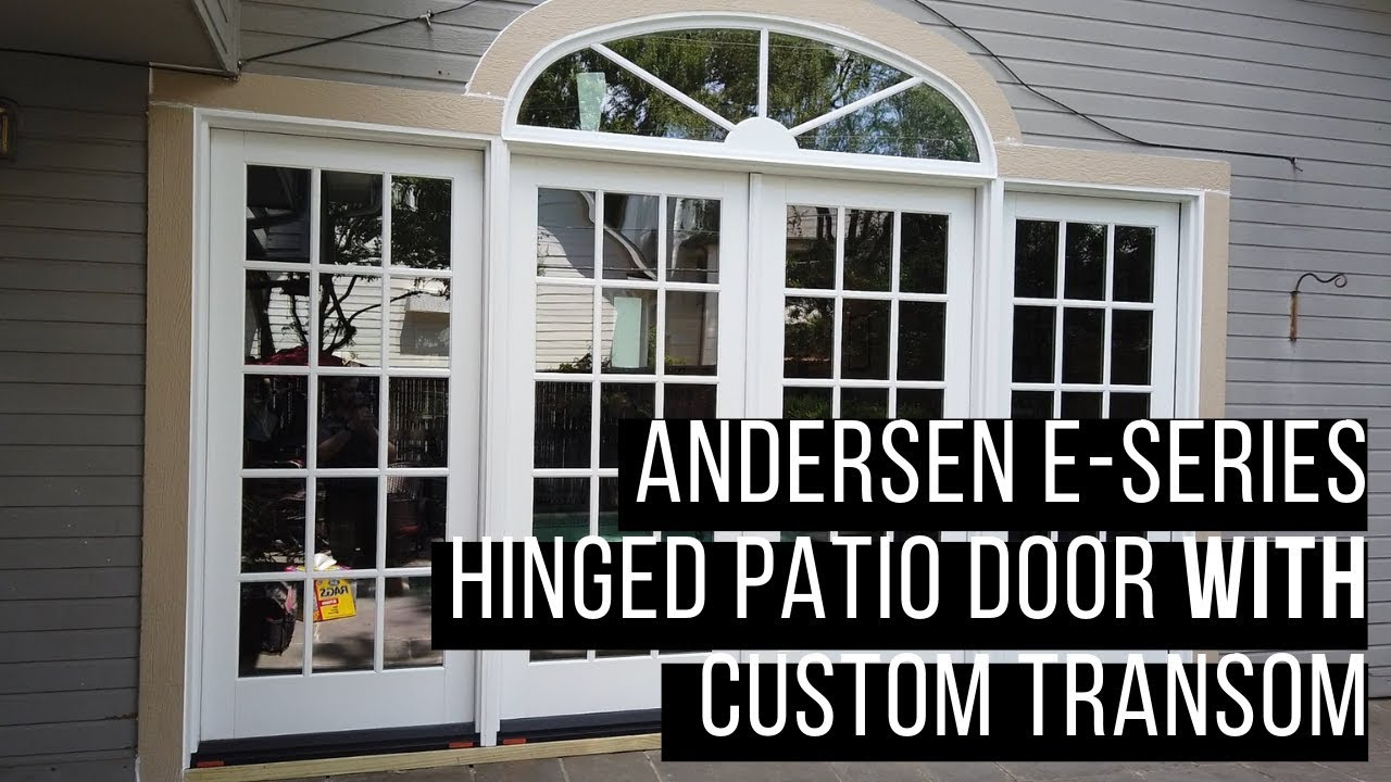 andersen e series hinged patio door with custom transom video review